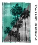 photo print california palm... | Shutterstock . vector #689557936