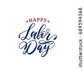 vector happy labor day... | Shutterstock .eps vector #689594368