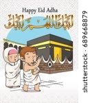 adha mubarak or pilgrims hajj... | Shutterstock .eps vector #689668879