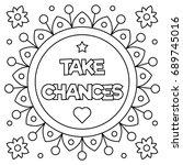 Take Chances. Coloring Page....