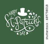 happy saint patrick's day... | Shutterstock . vector #689758018
