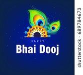 happy bhai dhooj  colorful...   Shutterstock .eps vector #689784673