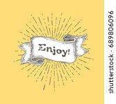 enjoy. vintage ribbon banner... | Shutterstock . vector #689806096