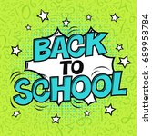 back to school  raster... | Shutterstock . vector #689958784