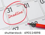 Small photo of Deadline written on a calendar - March 31