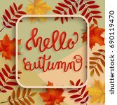 hello  autumn. a voluminous... | Shutterstock .eps vector #690119470