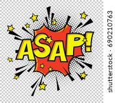 asap  comic sound. comic speech ... | Shutterstock .eps vector #690210763