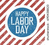 happy labor day. american flag... | Shutterstock .eps vector #690438820