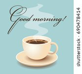 morning coffee card with a cup...   Shutterstock .eps vector #690478414