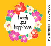 i wish you happiness greeting...   Shutterstock .eps vector #690695008