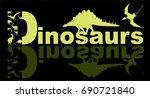 logo design of word dinosaurs... | Shutterstock .eps vector #690721840