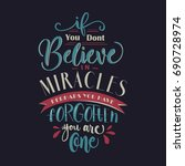 if you don't believe in... | Shutterstock .eps vector #690728974