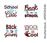 bacck to school and school is... | Shutterstock .eps vector #690934246
