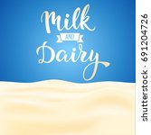 original handwritten text milk... | Shutterstock .eps vector #691204726