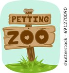 Stock vector illustration featuring a wooden board with the phrase petting zoo written on it 691270090