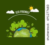 eco friendly. ecology concept... | Shutterstock .eps vector #691277683