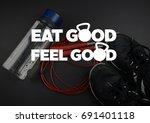 fitness motivation quote   Shutterstock . vector #691401118