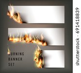 hot fire banners set with... | Shutterstock .eps vector #691418839