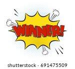 winner comic explosion isolated ... | Shutterstock .eps vector #691475509