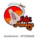 funny hate mondays message | Shutterstock .eps vector #691508668