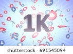 one thousand subscribers.... | Shutterstock . vector #691545094