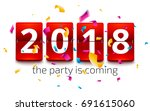 happy new year 2018. new year... | Shutterstock .eps vector #691615060