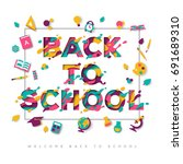 back to school typography... | Shutterstock .eps vector #691689310