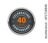 celebrating anniversary 40... | Shutterstock .eps vector #691718848