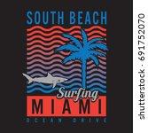 miami surf sport typography ... | Shutterstock .eps vector #691752070