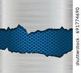 metal texture with torn edges... | Shutterstock .eps vector #691774690