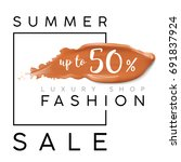 luxury summer fashion sale.... | Shutterstock .eps vector #691837924