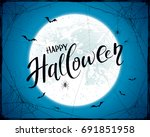 lettering happy halloween with... | Shutterstock .eps vector #691851958