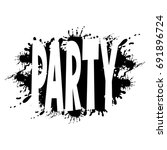 black sign of party.   Shutterstock .eps vector #691896724