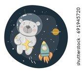 cute bear astronaut in space | Shutterstock .eps vector #691945720