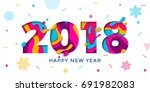 2018 happy new year holiday... | Shutterstock .eps vector #691982083
