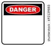 Danger Sign. Blank Danger Sign...