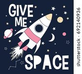 give me space slogan and... | Shutterstock .eps vector #692140936