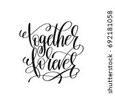 together forever black and... | Shutterstock . vector #692181058