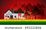 house on fire and forest fires... | Shutterstock .eps vector #692222836