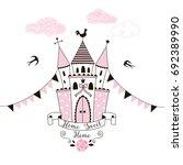 princess castle  home sweet home | Shutterstock .eps vector #692389990