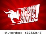 end of summer massive savings ... | Shutterstock .eps vector #692533648