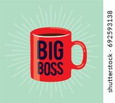 big boss hand drawn tag on a... | Shutterstock .eps vector #692593138