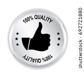 100  quality silver sign with... | Shutterstock .eps vector #692721880