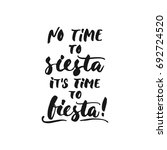No Time To Siesta  It's Time To ...