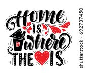 home is where the heart is.hand ... | Shutterstock .eps vector #692737450
