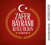 30 august zafer bayrami victory ... | Shutterstock .eps vector #692832424