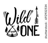 wild one hand brush lettering ... | Shutterstock .eps vector #692932534