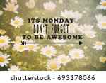 monday inspirational greeting   ... | Shutterstock . vector #693178066
