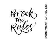 break the rules phrase. ink... | Shutterstock .eps vector #693207130