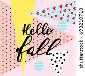hello fall. brush hand... | Shutterstock .eps vector #693210718